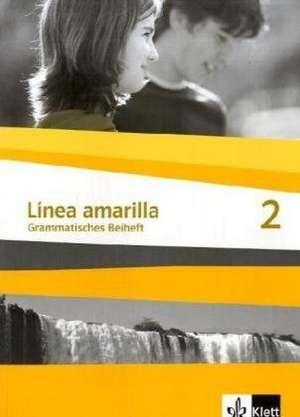 Linea amarilla 2. Grammatisches Beiheft