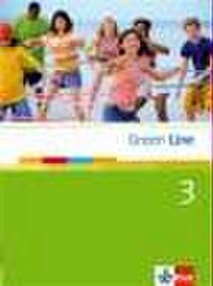 Green Line 3. Schuelerbuch (Fester Einband)