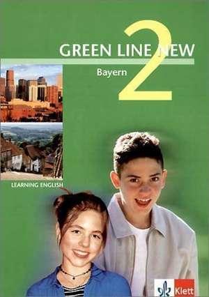 Green Line New 2. Schuelerbuch. Bayern