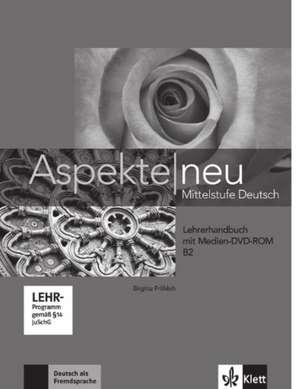 Aspekte neu B2 Lehrerhandbuch mit digitaler Medien-DVD-ROM de Birgitta Fröhlich