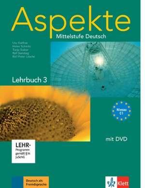 Aspekte 3 (C1) - Lehrbuch mit DVD 3 de Ute Koithan