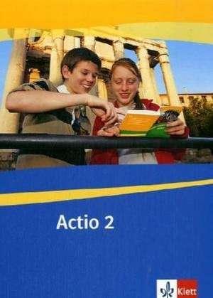 Actio. Schuelerarbeitsbuch 2