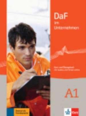 DaF im Unternehmen A1/Kurs- und UEbungsbuch mit Audios und Filmen online