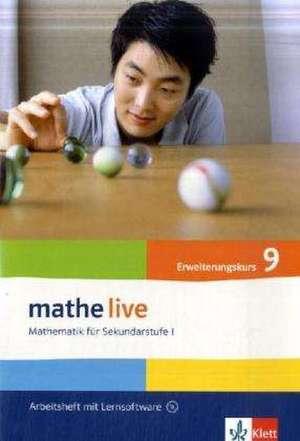 mathe live. Arbeitsheft mit Loesungsheft und Lernsoftware 9. Schuljahr. Allgemeine Ausgabe