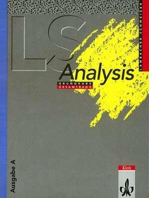 Lambacher-Schweizer. Analysis Grundkurs. Schuelerbuch. Ausgabe A