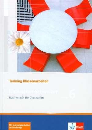 Lambacher Schweizer. 6. Schuljahr. Trainingsheft fuer Klassenarbeiten