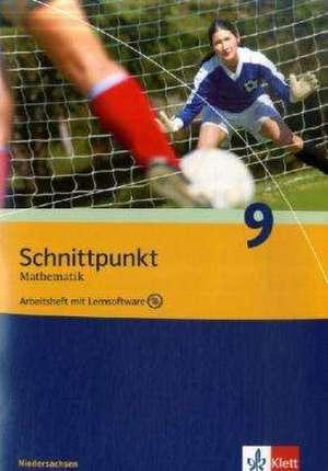 Schnittpunkt Mathematik. Neubearbeitung. 9. Schuljahr. Arbeitsheft mit CD-ROM. Realschule. Niedersachsen.