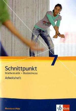 Schnittpunkt Mathematik - Ausgabe fuer Rheinland-Pfalz. Neubearbeitung. Arbeitsheft Basisniveau plus Loesungsheft 7. Schuljahr