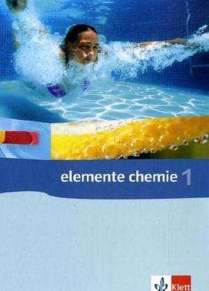 Elemente Chemie 1. Schuelerband 7.-9. Schuljahr