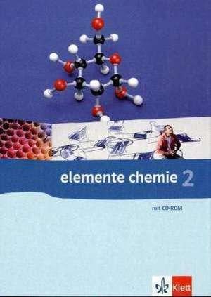 Elemente Chemie 2. G8. Schuelerbuch Klasse 11/12. Allgemeine Ausgabe