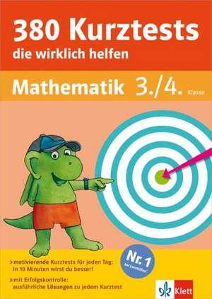 380 Kurztests, die wirklich helfen Mathematik 3./4. Klasse