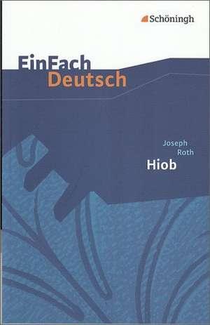 Hiob. Gymnasiale Oberstufe. EinFach Deutsch Textausgaben