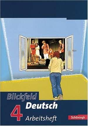 Blickfeld Deutsch 4 Arbeitsheft. Gymnasium