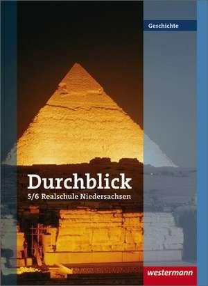 Durchblick Geschichte und Politik 5/6. Schuelerband. Realschule. Niedersachsen