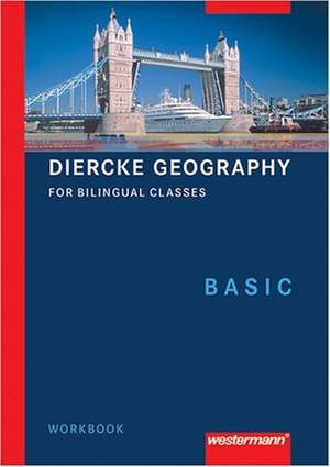 Diercke Geographie Bilingual. Workbook Basic