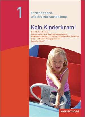 Kein Kinderkram! Band 1. Schuelerbuch
