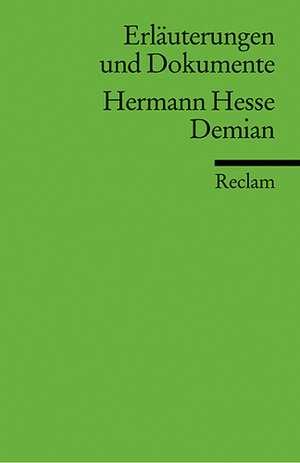 Demian. Erläuterungen und Dokumente