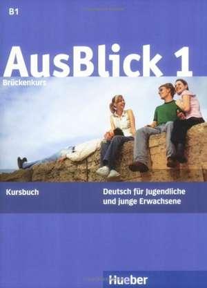 AusBlick 1 Brueckenkurs. Kursbuch