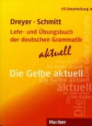 Lehr- und UEbungsbuch der deutschen Grammatik - aktuell