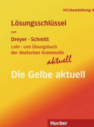 Lehr- und UEbungsbuch der deutschen Grammatik - aktuell. Loesungsschluessel