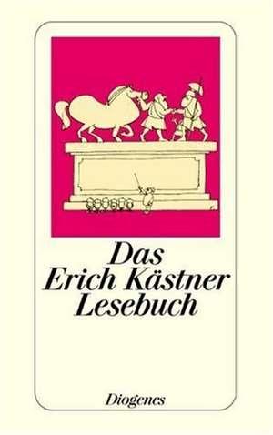 Das Erich Kaestner Lesebuch