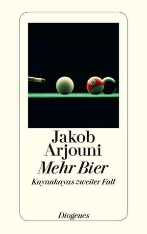 Mehr Bier de Jakob Arjouni