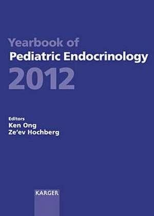 Yearbook of Pediatric Endocrinology 2012