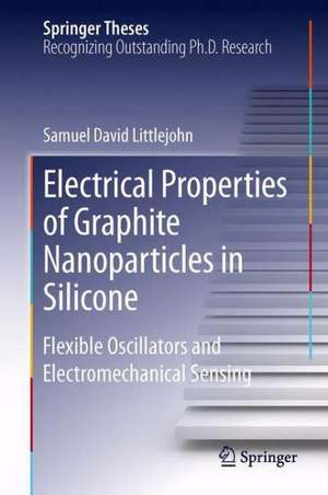 Electrical Properties of Graphite Nanoparticles in Silicone: Flexible Oscillators and Electromechanical Sensing de Samuel David Littlejohn