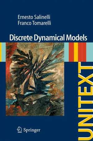 Discrete Dynamical Models de Ernesto Salinelli
