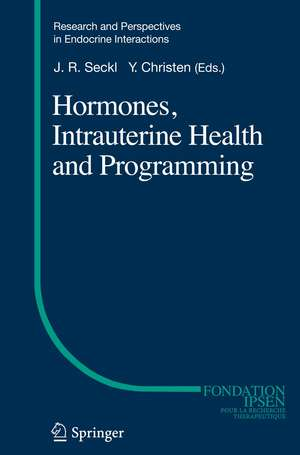 Hormones, Intrauterine Health and Programming