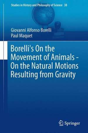 Borelli's On the Movement of Animals - On the Natural Motions Resulting from Gravity