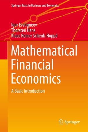 Mathematical Financial Economics: A Basic Introduction de Igor V. Evstigneev