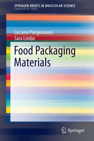 Food Packaging Materials de Luciano Piergiovanni