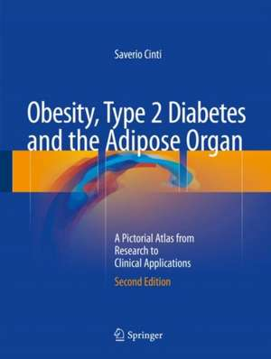 Obesity, Type 2 Diabetes and the Adipose Organ