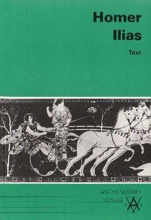 Ilias. Text