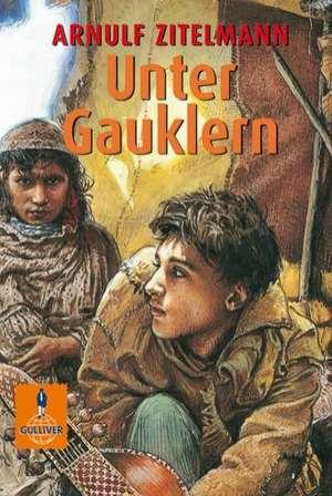 Unter Gauklern de Arnulf Zitelmann