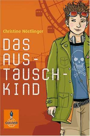 Das Austauschkind de Christine Nöstlinger