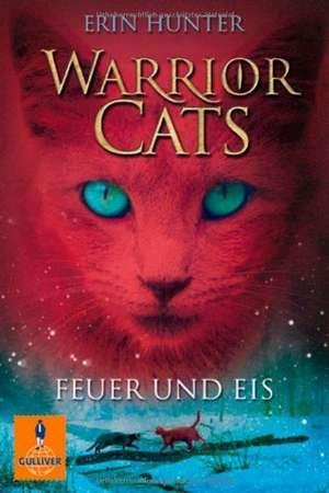 Warrior Cats Staffel 1/02. Feuer und Eis de Erin Hunter