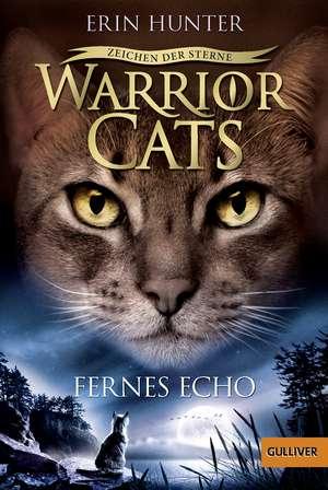 Warrior Cats Staffel 4/02 - Zeichen der Sterne. Fernes Echo de Erin Hunter