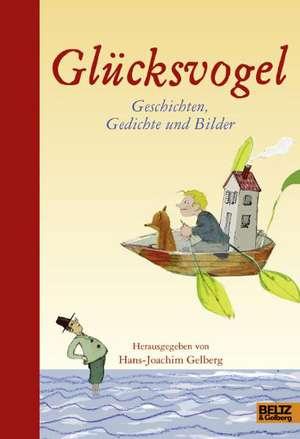 Glücksvogel de Hans-Joachim Gelberg