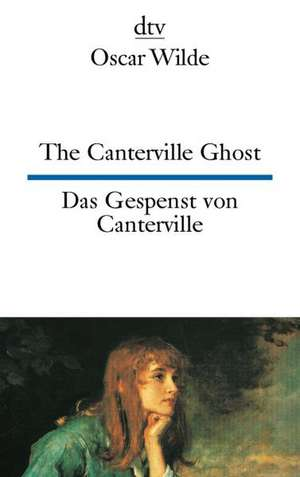 Das Gespenst von Canterville / The Canterville Ghost de Oscar Wilde