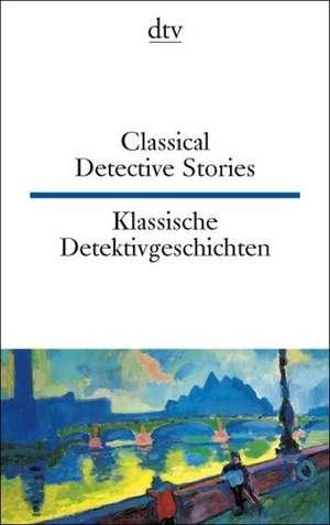 Klassische Detektivgeschichten / Classical Detective Stories