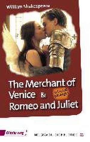 The Merchant of Venice and Romeo & Juliet de William Shakespeare