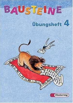 Bausteine UEbungsheft 4. Allgemeine Ausgabe. Neubearbeitung