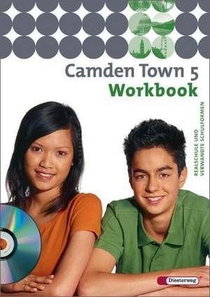 Camden Town 5. Workbook CD fuer Schueler. Realschule und verwandte Schulformen