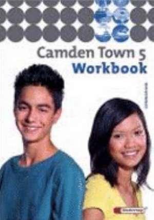 Camden Town 5. Workbook. Gymnasium