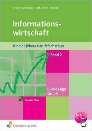Buerodesign GmbH 2. Schuelerband - Informationswirtschaft fuer die Hoehere Berufsfachschule