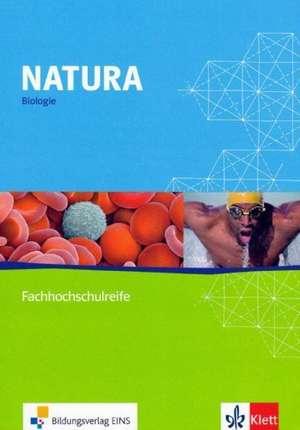 Natura - Biologie fuer die Fachhochschulreife. Lehr-/Fachbuch