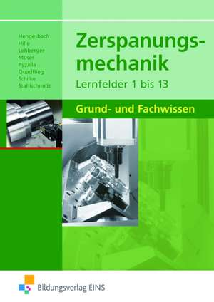 Zerspanungsmechanik Lernfelder 1 - 13. Schuelerband