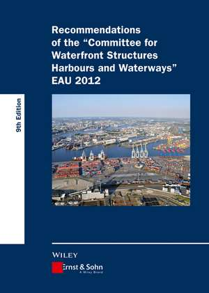 Recommendations of the Committee for Waterfront Structures Harbours and Waterways EAU 2012 de HTG